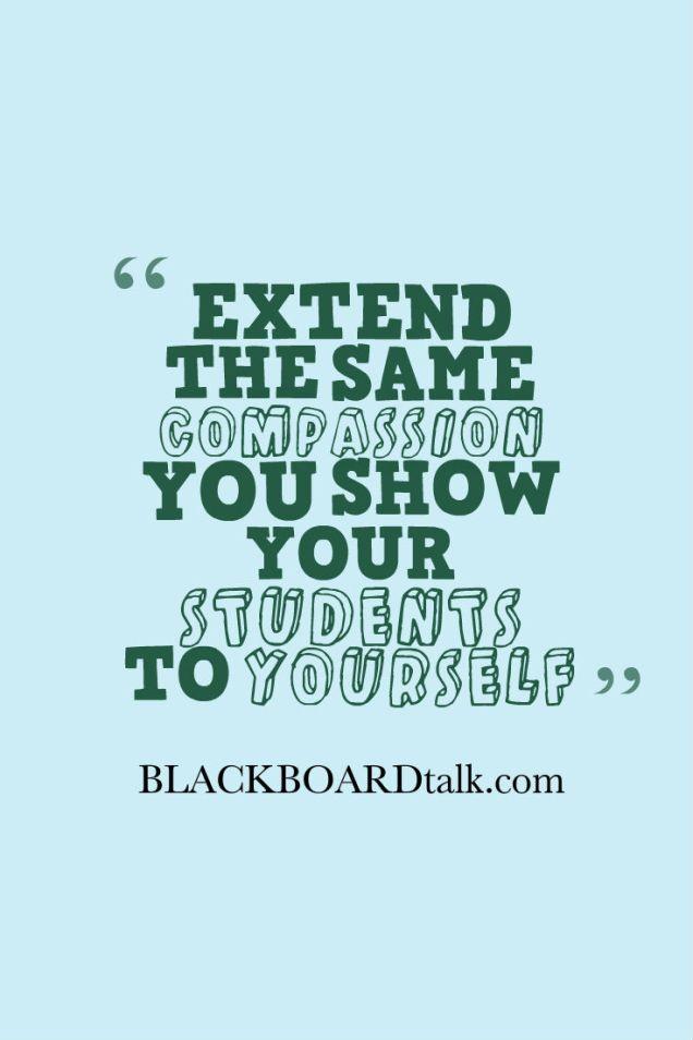 blackboardtalk- teacher compassion quote