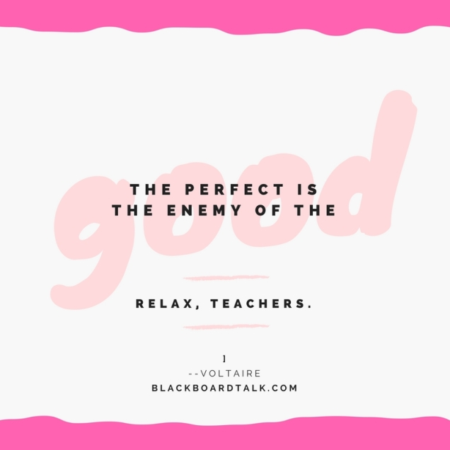 Quote- The perfect is the enemy of the good- Volaire